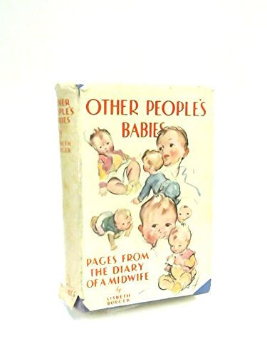 Other People's Babies: Leaves from a Midwife's Diary