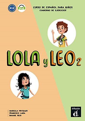 Lola y Leo 2 Cuaderno de ejercicios