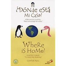 Where Is Home?/Donde Esta Mi Casa? (Gunter's Fables)