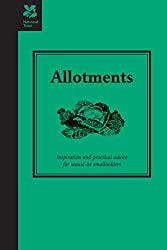 Allotments: Inspiration and Practical Advice for Would-be Smallholders