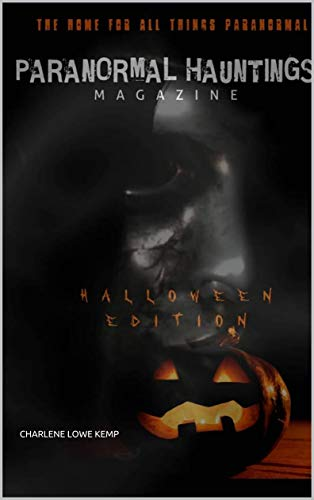 Paranormal Hauntings Magazine | HALLOWEEN EDITION (English Edition)
