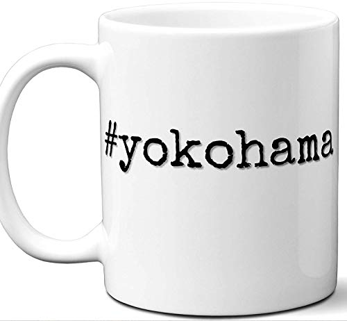 #yokohama Gift Hashtag Mug. Cool, Hip, Unique Yokohama, Japan City Hash Tag Themed Tea Cup Men Women Fan Lover Birthday Mothers Day Fathers Day Christmas Coworker.