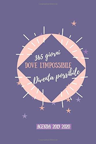 365 giorni dove l'impossibile diventa possibile: Agenda scuola 2019 2020, Agenda Università, Agenda settimanale, Diario scolastico, Agenda ... planner, orario lezioni,organizer