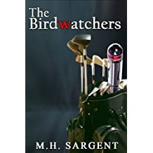 The Birdwatchers (An MP-5 CIA Series Thriller Book 6)