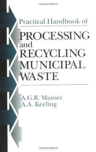Practical Handbook of Processing and Recycling Municipal Waste
