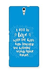 Amez I fell in Love with You Back Cover For Sony Xperia C5