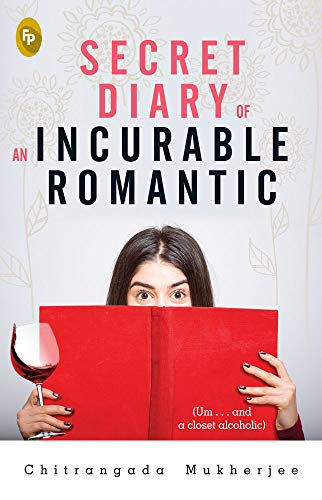 Secret Diary of an Incurable Romantic: (Um . . . and a ...