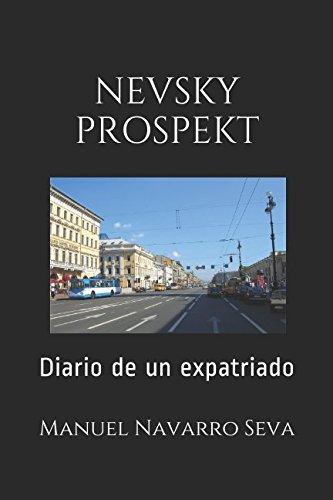 NEVSKY PROSPEKT: Diario de un expatriado
