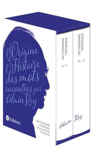 Dictionnaire Historique de la langue franaise - Nouvelle dition augmente par Alain Rey