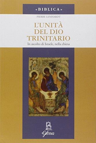 L'unità di Dio trinitario. In ascolto di Israele, nella Chiesa di Pierre Lenhardt