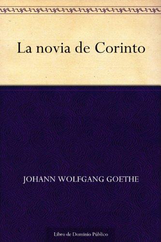 La novia de Corinto por Johann Wolfgang Goethe