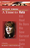 A Time to Hate (Star Trek: The Next Generation Book 6) (English Edition)
