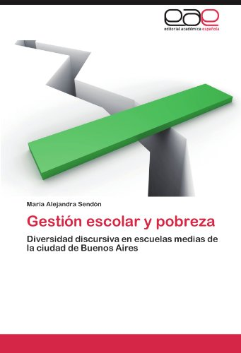 Gestión escolar y pobreza por Sendón María Alejandra
