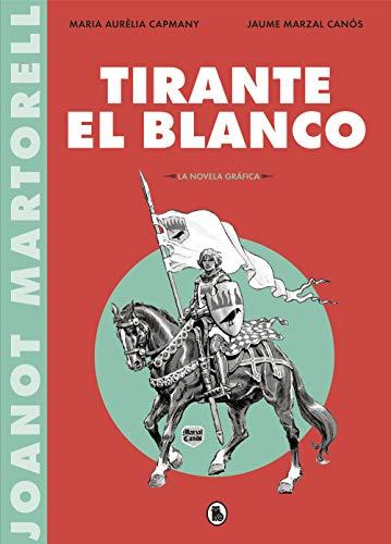 Tirante el Blanco (la novela gráfica) eBook: Varios autores ...