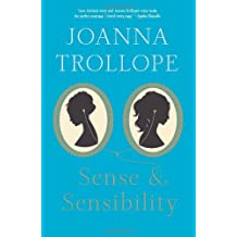 [(Sense & Sensibility)] [Author: Joanna Trollope] published on (October, 2013)