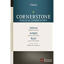 Joshua, Judges, Ruth (Cornerstone Biblical Commentary Book 3)