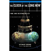 The Clock Of The Long Now: Time and Responsibility (English Edition)