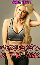 Conquered in the Park: First Time Taboo Man of the House Story (Obey Me Book 19)