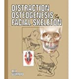 [(Distraction Osteogenesis of the Facial Skeleton)] [Author: Cesar A. Guerrero] published on (February, 2007)