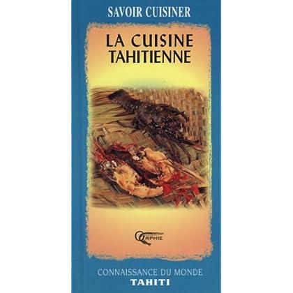 La cuisine tahitienne