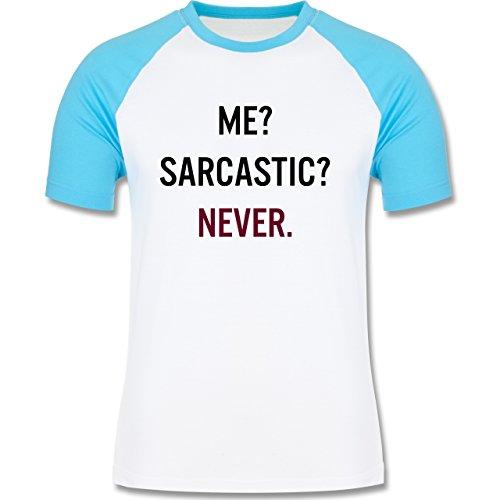 Statement Shirts - Me? Sarcastic ? Never - zweifarbiges Baseballshirt für Männer Weiß/Türkis