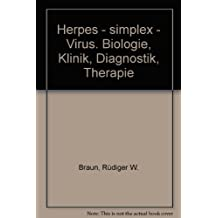 Herpes-simplex-Virus: Biologie, Klinik, Diagnostik, Therapie