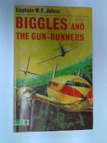 Biggles and the Gunrunners