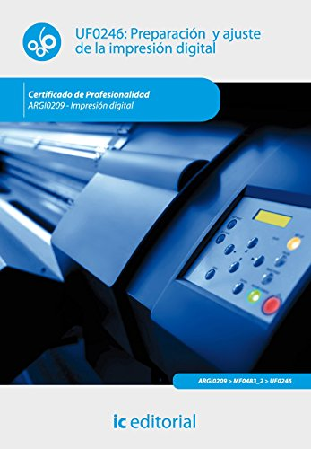 Portada del libro Preparación y ajuste de la impresión digital. argi0209 - impresión digital