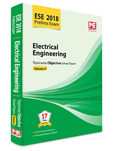 ESE 2018 Preliminary Exam: Electrical Engineering - Topicwise Objective Solved Papers - Vol. 2