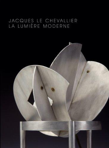 Jacques Le Chevalier 1896-1987 : La lumire moderne