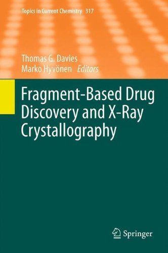 fragment-based-drug-discovery-and-x-ray-crystallography-topics-in-current-chemistry-vol-317-2012-01-