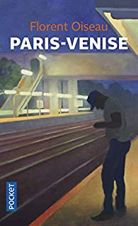 Paris-Venise par Florent Oiseau