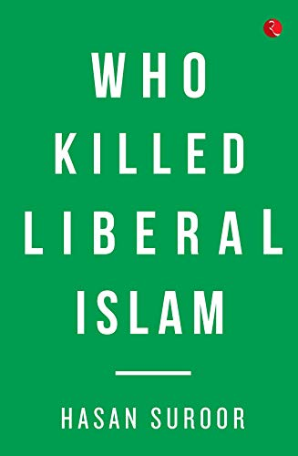 Who Killed Liberal Islam?