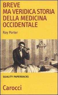 Breve ma veridica storia della medicina occidentale