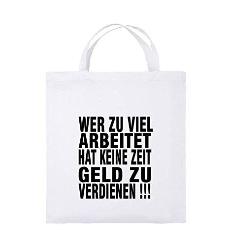 Comedy Bags - Wer zuviel arbeitet hat keine Zeit Geld zu verdienen! - Jutebeutel - kurze Henkel - 38x42cm - Farbe: Schwarz / Silber Weiss / Schwarz