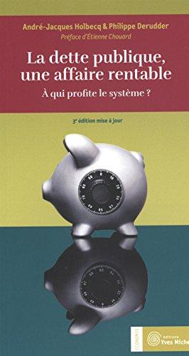 Dette Publique une Affaire Rentable (la)