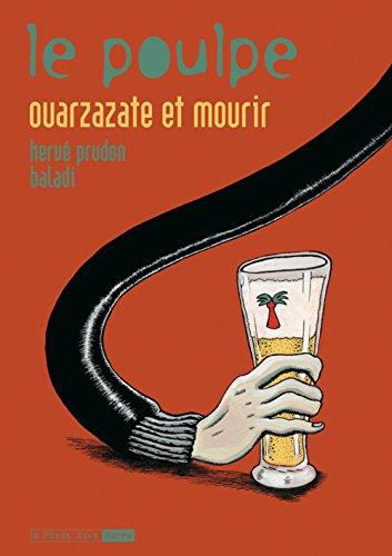 Le Poulpe - tome 11 Ouarzazate et mourir (11)