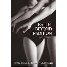 [(Ballet beyond Tradition )] [Author: Paskevska] [Nov-2004]