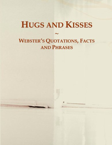 Hugs and Kisses: Webster's Quotations, Facts and Phrases (Group Hug)