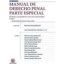 Manual de Derecho Penal Parte Especial Tomo 1 Doctrina y Jurisprudencia con Casos Solucionados (Manuales de Derecho Penal)