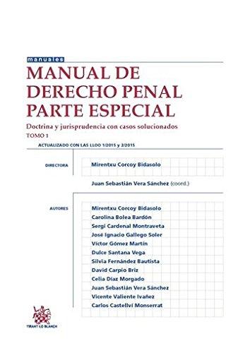 Manual de derecho penal : Parte especial : doctrina y jurisprudencia con casos solucionados I