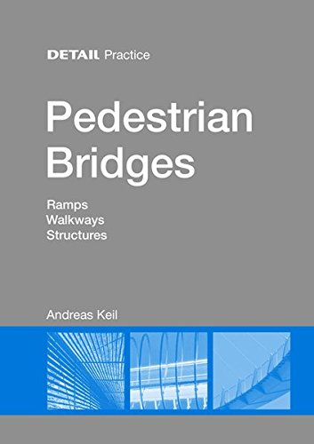 pedestrian-bridges-ramps-walkways-structures-detail-practice