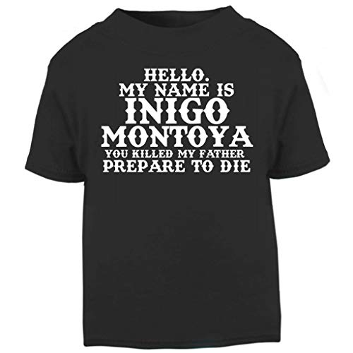 Inigo Montoya Quote The Princess Bride Baby and Toddler Short Sleeve T-Shirt (Film Quote T-shirts)