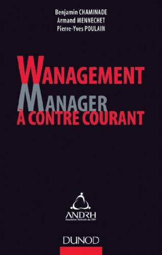 Wanagement : Manager à contre-courant (Stratégies et management) par Benjamin Chaminade