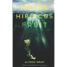 Hotel Hibiscus Fruit: Los misterios de Abby Foulkes, Libro 1