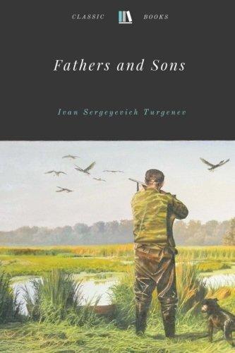 Fathers and Sons by Ivan Sergeyevich Turgenev Unabridged 1862 Original Version por Ivan Sergeyevich Turgenev