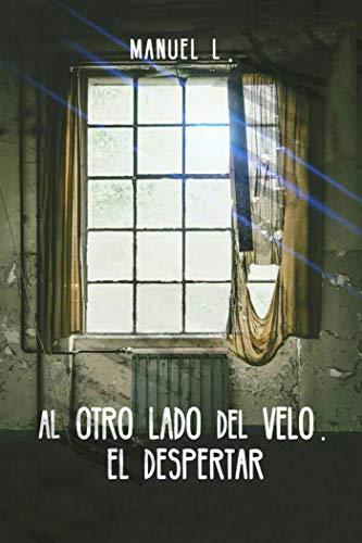 Al otro lado del velo: El despertar eBook: Manuel Linares ...