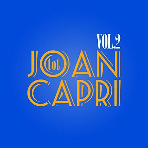 Tot Joan Capri, Vol. 2 -