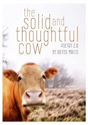 the solid and thoughtful cow (English Edition)