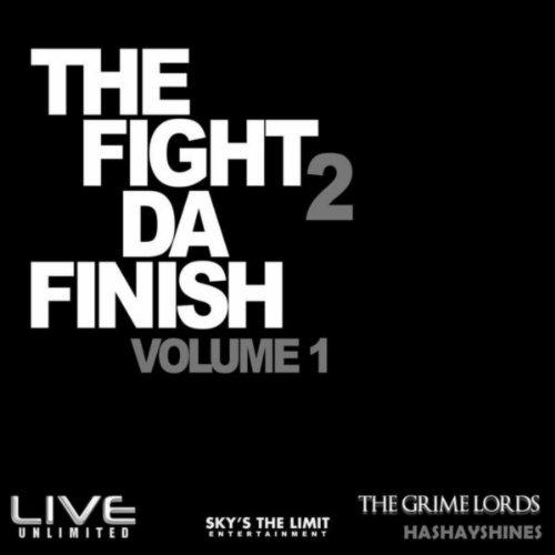 Max-finish (The Fight 2 Da Finish (feat. DJ Pioneer This!) [Explicit])
